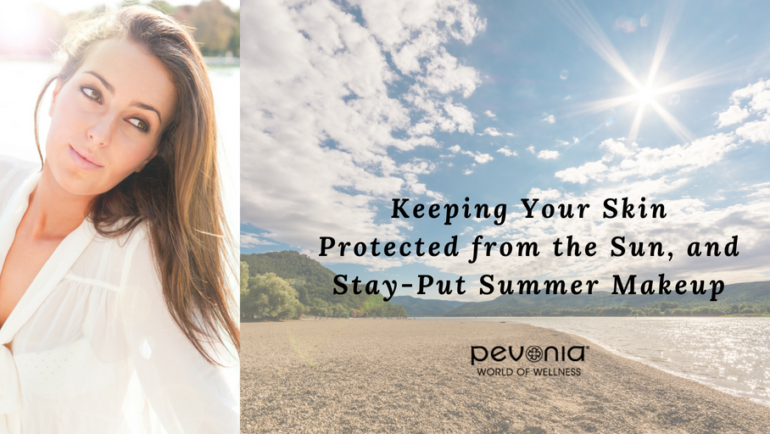 Save Your Skin & Your Makeup This Summer!