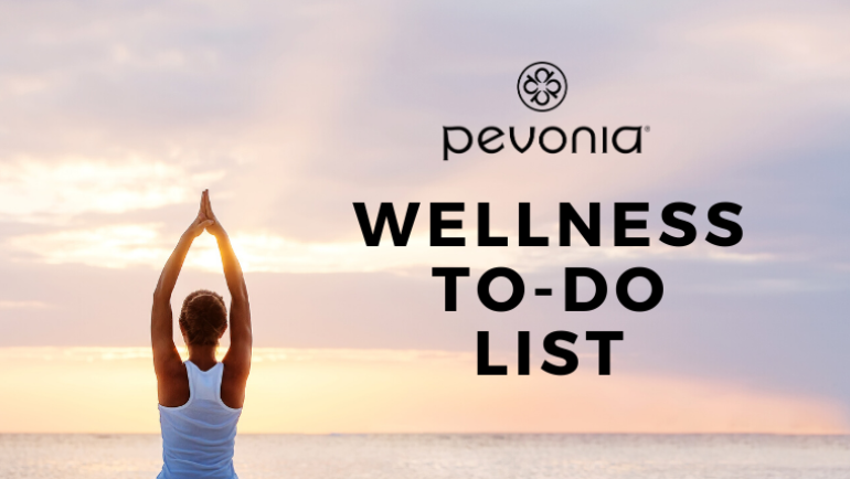 The Pevonia Wellness To-Do List