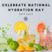 Celebrate National Hydration Day with Style!
